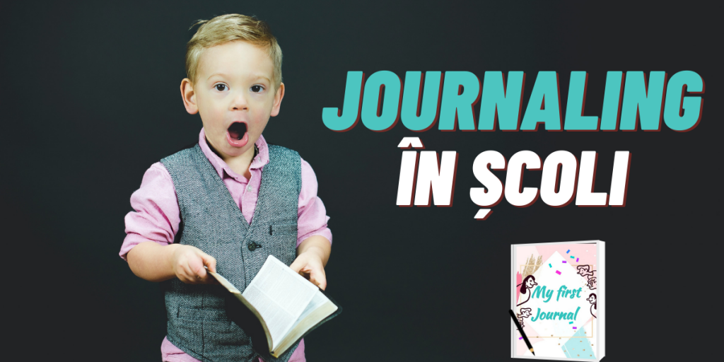journaling scris in jurnal la scoala
